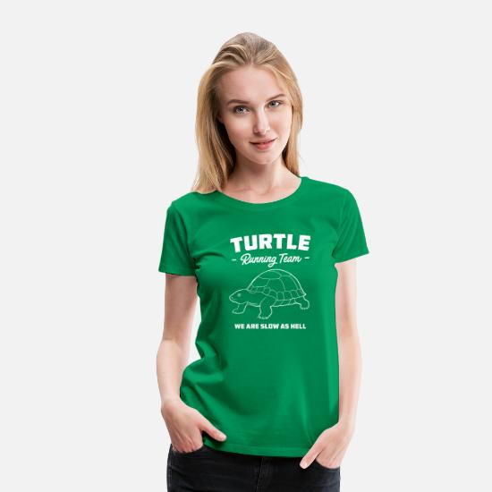 Slow T-Shirts - Turtle Running Team - We Are Slow As Hell - Women's Premium T-Shirt kelly green