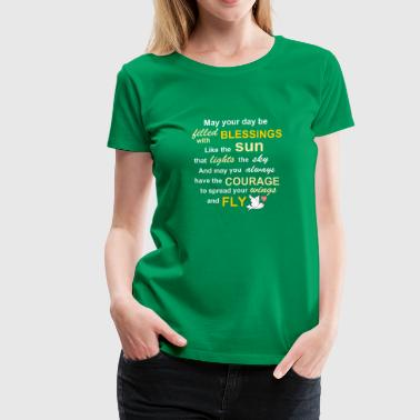 Irish blessing for courage - Women's Premium T-Shirt