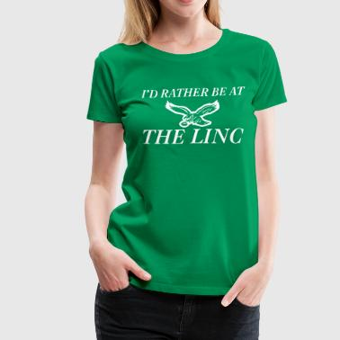 I'd Rather Be At the LINC - Women's Premium T-Shirt