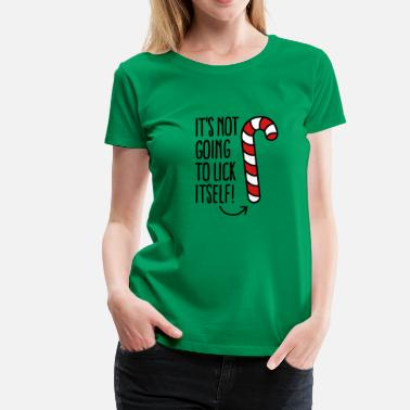 Bad It's not going to lick itself (candy cane) - Women's Premium T-Shirt