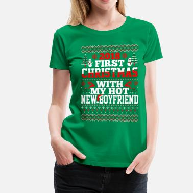 Christmas 2018 2018 First Christmas With Boyfriend - Women's Premium T-Shirt