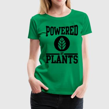 Powered by Plants - Women's Premium T-Shirt