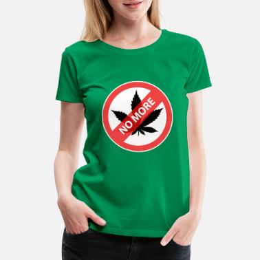 Taylor Clothing no more weed,Marijuana on clothes - Women's Premium T-Shirt