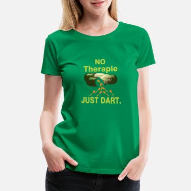 At Therapy No Therapie - Women's Premium T-Shirt