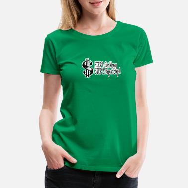Moneygrubbing Get Money - Women's Premium T-Shirt