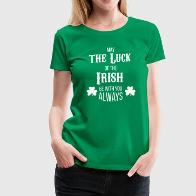 Luck of the Irish - Women's Premium T-Shirt