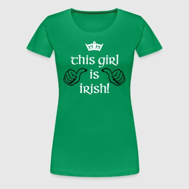 This Girl is Irish - Women's Premium T-Shirt