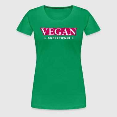 SUPER VEGAN POWER - Women's Premium T-Shirt