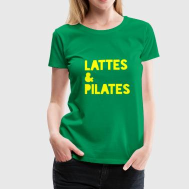 Lattes & Pilates - Women's Premium T-Shirt