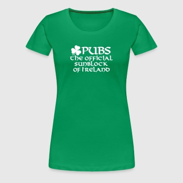 Pubs, the official sunblock of Ireland - Women's Premium T-Shirt
