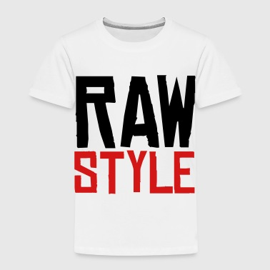 Rawstyle - Toddler Premium T-Shirt