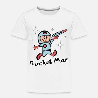 Man Rocket Man - Toddler Premium T-Shirt