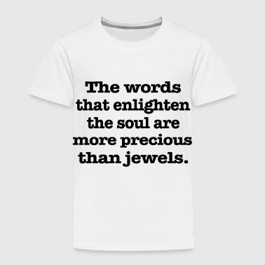The words that - Toddler Premium T-Shirt