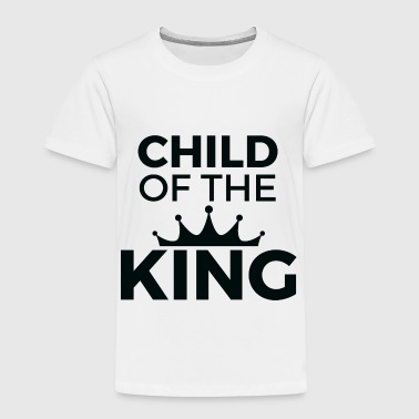 Child of A King - Toddler Premium T-Shirt