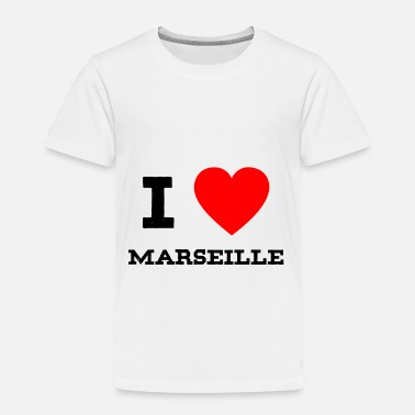 Marseille i love Marseille - Toddler Premium T-Shirt