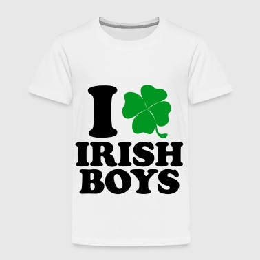 I Love Irish Boys - Toddler Premium T-Shirt