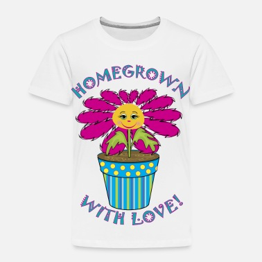 Homegrown Homegrown with Love - Toddler Premium T-Shirt