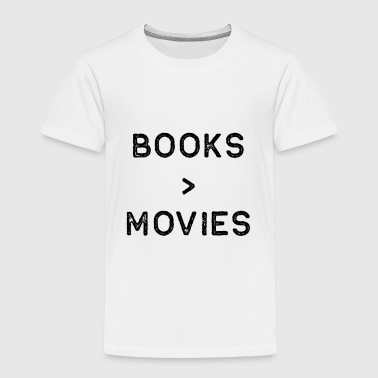 Book Shirt Over Movies Dark Reading Authors Librarian Writer Gift - Toddler Premium T-Shirt