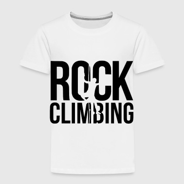 rock climbing new - Toddler Premium T-Shirt