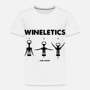 Gym wein gym - Toddler Premium T-Shirt