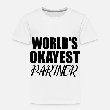 Partner partner - Toddler Premium T-Shirt