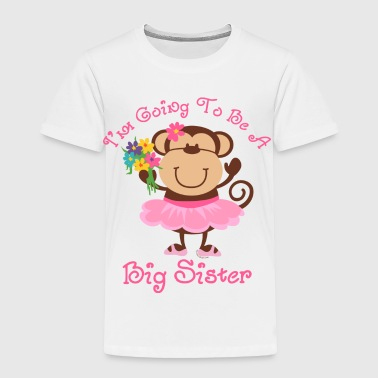 Monkey Future Big Sister - Toddler Premium T-Shirt