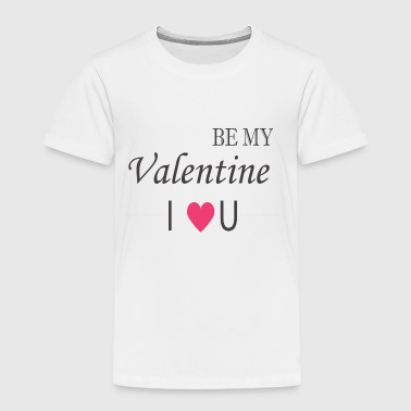 valentine day - Toddler Premium T-Shirt