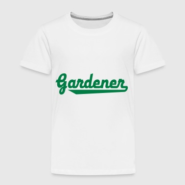 gardener - Toddler Premium T-Shirt