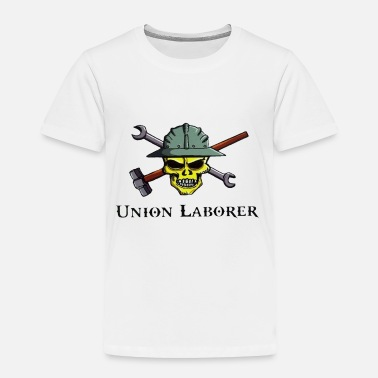 Labor Union Laborer Skull Hammer & Wrench - Toddler Premium T-Shirt
