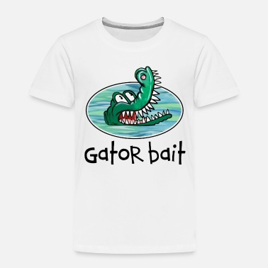Funny Baby Clothes Gator Bait Funny Baby / Toddler Clothes - Toddler Premium T-Shirt