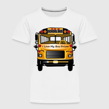 Bus Love Bus Driver - Toddler Premium T-Shirt