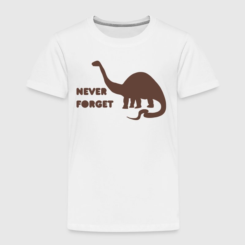 never forget dino - Toddler Premium T-Shirt