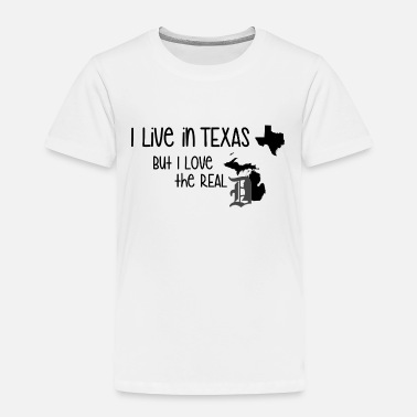 Live Live Texas Love the Real Big D Detroit - Toddler Premium T-Shirt