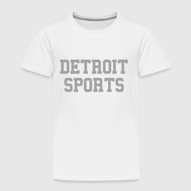 Detroit Sports - Toddler Premium T-Shirt
