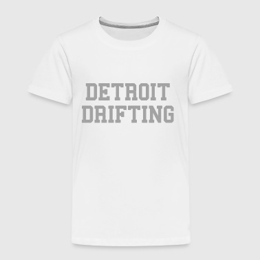 Detroit Drifting  - Toddler Premium T-Shirt