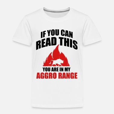 Internet Is Damaged If you can read this you are in my aggro range - Toddler Premium T-Shirt