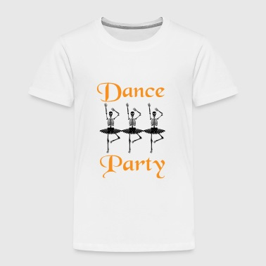 Apocalypse Happy Halloween Dancing Skeleton Ballet - Toddler Premium T-Shirt