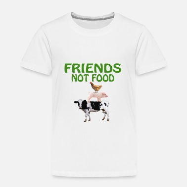 Vegan FRIENDS NOT FOOD - Toddler Premium T-Shirt