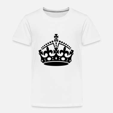 Keep Calm Crown Keep Calm and Carry On Crown - Toddler Premium T-Shirt