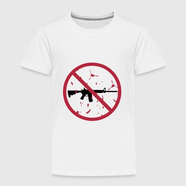 NO assault rifles - Toddler Premium T-Shirt