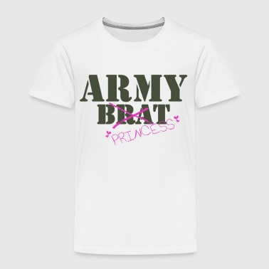 Army Brat/Princess - Toddler Premium T-Shirt