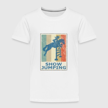 Retro Vintage Style Horses Riding Show Jumping - Toddler Premium T-Shirt