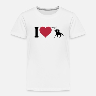 Western Riding I love western riding - Toddler Premium T-Shirt