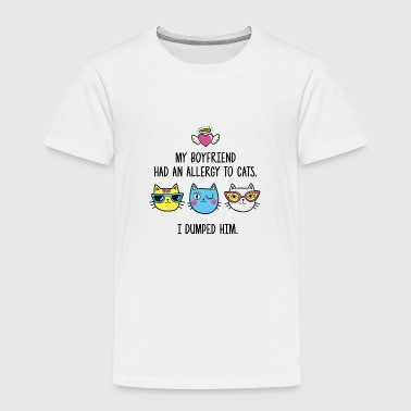 Allergy to cats - Toddler Premium T-Shirt