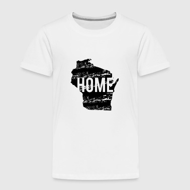 Wisconsin Home - Toddler Premium T-Shirt