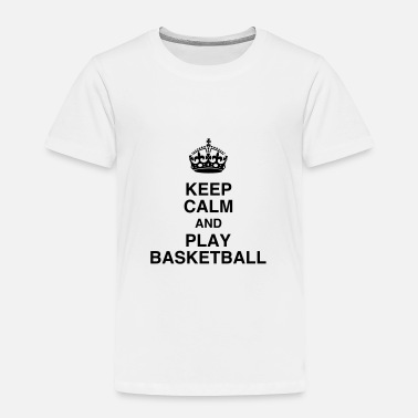 Basket Quotes Basketball Basket ball Basket-Ball Game Sport - Toddler Premium T-Shirt