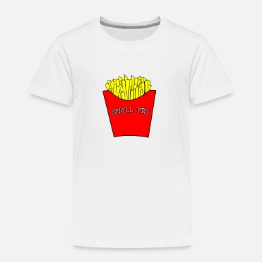 Small Fry - Toddler Premium T-Shirt