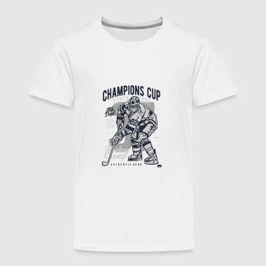 CHAMPIONS CUP HOCKEY - Toddler Premium T-Shirt
