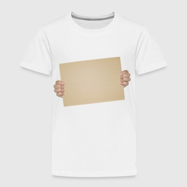 Blank Cardboard Sign Template - Toddler Premium T-Shirt