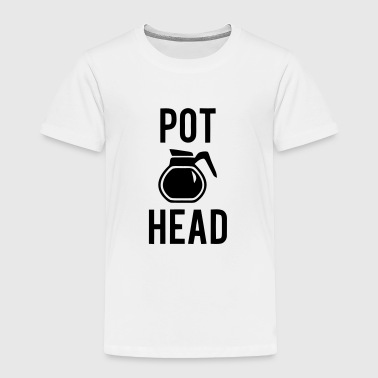POT HEAD - Toddler Premium T-Shirt
